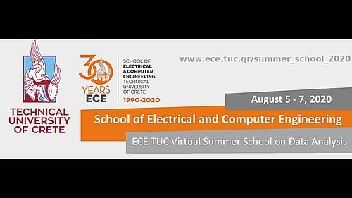 2020 ECE TUC Virtual Summer School on Data Analysis - Day 3, ECE TUC